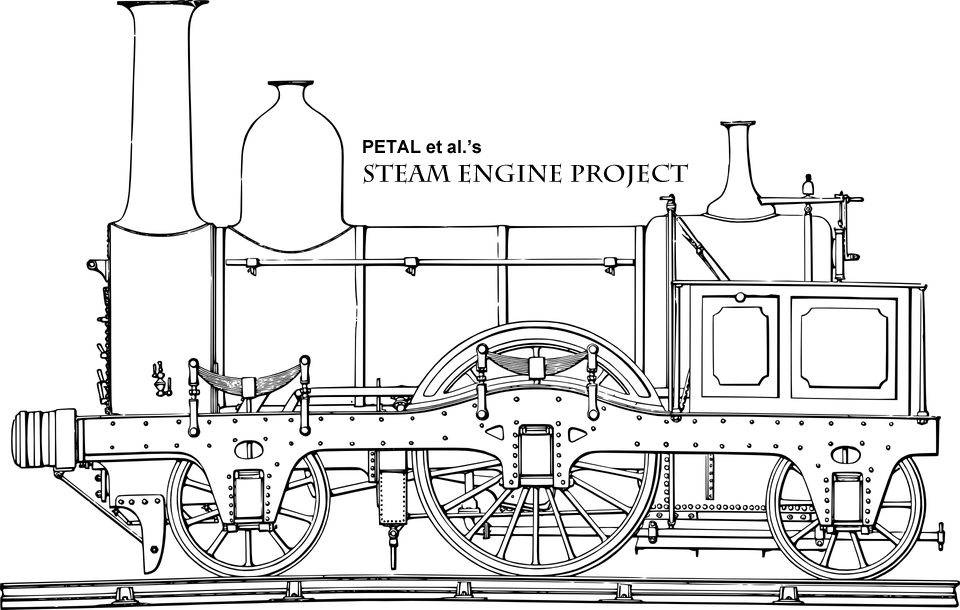 PETAL et al. Steam Engine Project