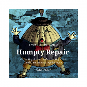 Humpty Dumpty Repair